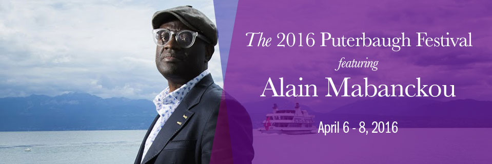 The 2016 Puterbaugh Festival featuring Alain Mabanckou