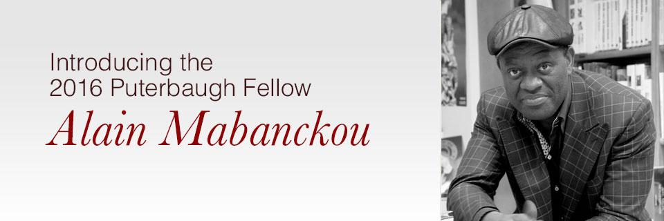 Introducing 2016 Puterbaugh Fellow Alain Mabanckou